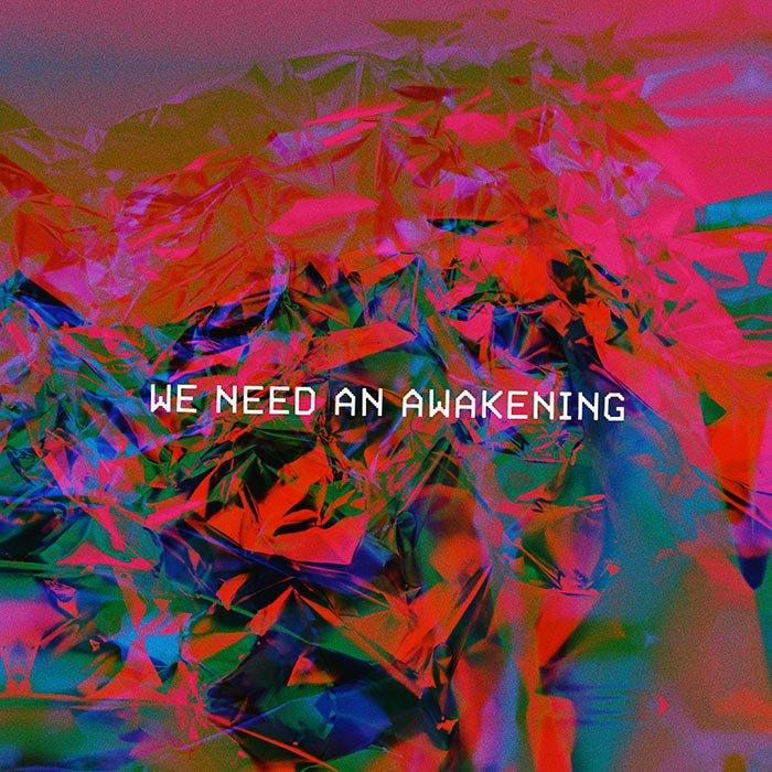 We Need an Awakening Album Art
